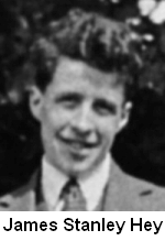 James Stanley Hey investigated interference to a radar signal and discovered the sun was emitting radio waves.