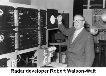 Robert Watson-Watt developed a radar system that warned the British of incoming Nazi planes.